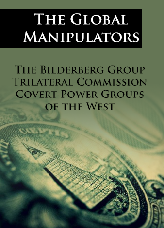 Eringer-The-Global-Manipulators-Bilderberg-Group-Trilateral-Commission-and-Convert-Power-Groups-of-West