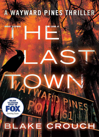The-Last-Town-The-Wayward-Pines-Trilogy-Book-3