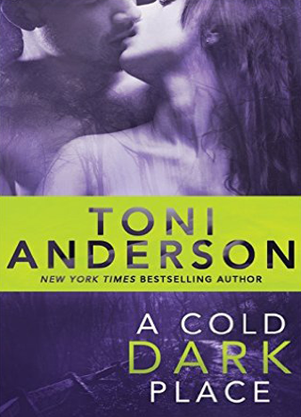 a cold dark place toni anderson