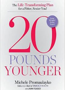 20 Pounds YoungerThe Life-Transforming Plan for a Fitter, Sexier You!