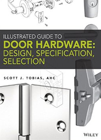 Illustrated-Guide-to-Door-Hardware-Design-Specification-Selection-1st-Edition