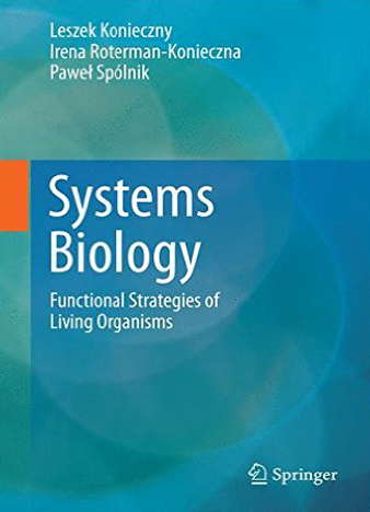 Systems Biology Functional Strategies of Living Organisms