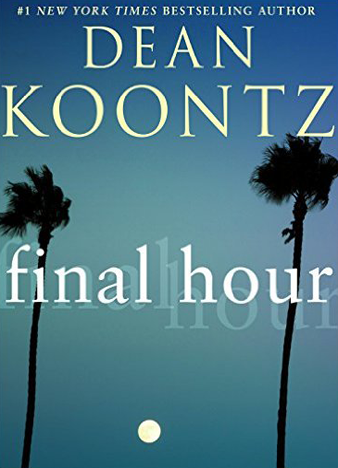 Dean Koontz - Final Hour
