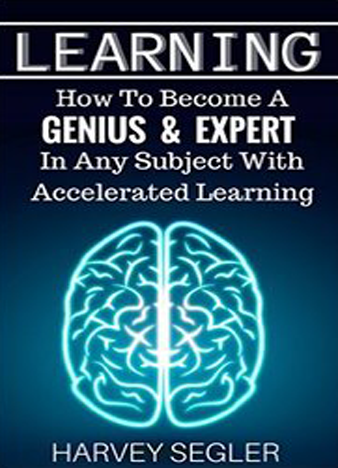 Learning - How To Become a Genius