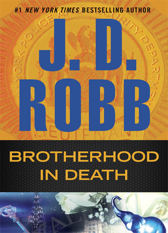 BROTHERHOOD IN DEATH, by J. D. Robb