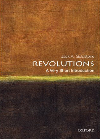 Revolutions A Very Short Introduction by Jack A. Goldstone