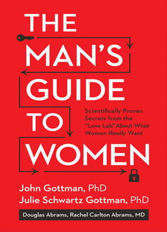 The Man's Guide to Women Scientifically Proven Secrets by John Gottman_