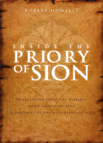 Inside the Priory of Sion - Robert Howells