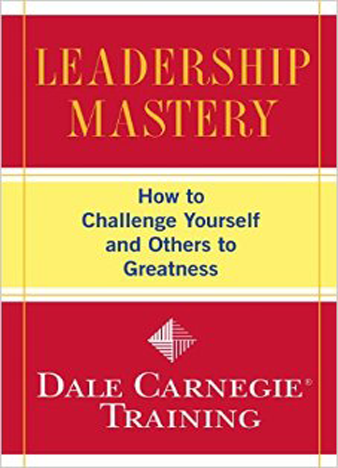 Leadership Mastery How to Challenge Yourself and Others to Greatness