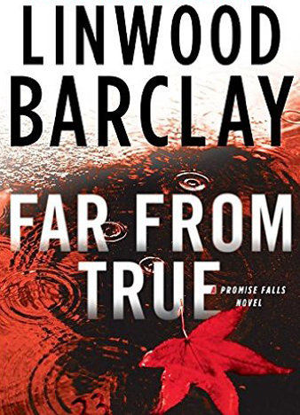 (Promise Falls Trilogy 2) Far From True - Linwood Barclay