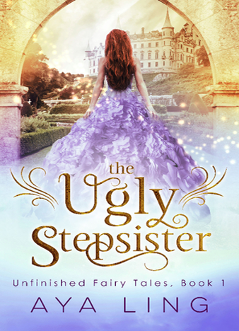 The Ugly Stepsister - Aya Ling