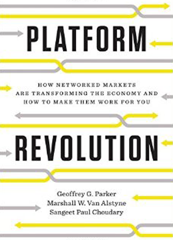 Platform Revolution How Networked Markets Are Transforming the Economy