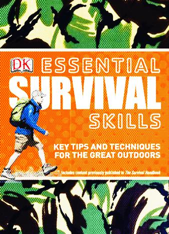 Essential-Survival-Skills---Key-Techniques-For-The-Great-Outdoors