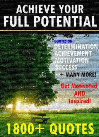 Achieve-Your-Full-Potential-1800-Inspirational-Quotes-That-Will-Change-Your-Life