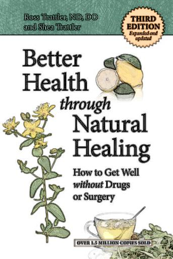 Better-Health-Through-Natural-Healing-How-to-Get-Well-without-Drugs-and-Surgery