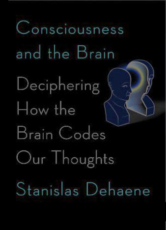 Consciousness-and-the-Brain-Deciphering-How-the-Brain-Codes-Our-Thoughts