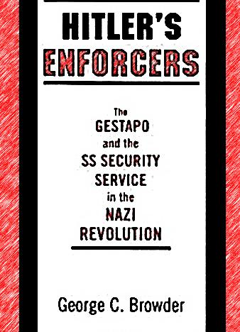 Hitler's-Enforcers---The-Gestapo-And-The-SS-Security-Service-In-The-Nazi-Revolution