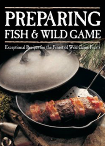 preparing fish and wild game