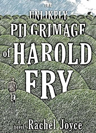 the-unlikely-pilgrimage-of-harlod-fry
