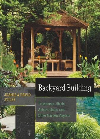 Backyard Building Treehouses, Sheds, Arbors, Gates, and Other Garden Projects (Countryman Know How)