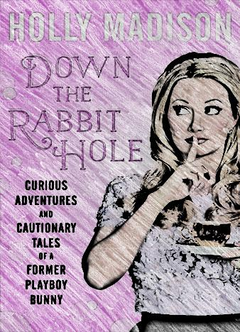 Holly-Madison-Down-the-Rabbit-Hole