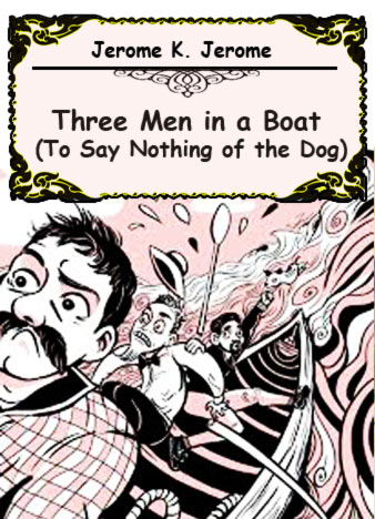 Jerome-K.-Jerome-Three-Men-in-a-Boat-To-Say-Nothing-of-the-Dog