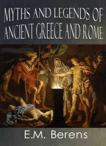 Myths-and-Legends-of-Ancient-Greece-and-Rome-E.-M.-Berens