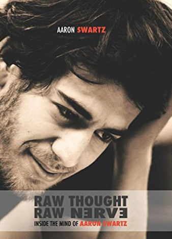 Raw-Thought-Raw-Nerve-Inside-the-Mind-of-Aaron-Swartz