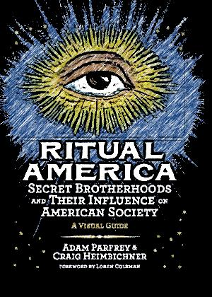 Ritual-America-Secret-Brotherhoods-and-Their-Influence-on-American-Society1