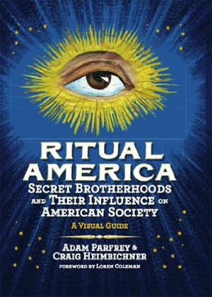 Ritual-America-Secret-Brotherhoods-and-Their-Influence-on-American-Society