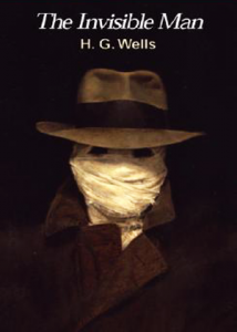The Invisible Man A Grotesque Romance  H. G. Wells