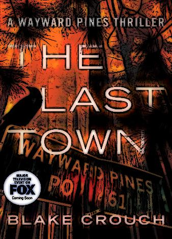 The-Last-Town-The-Wayward-Pines-Trilogy-Book-31