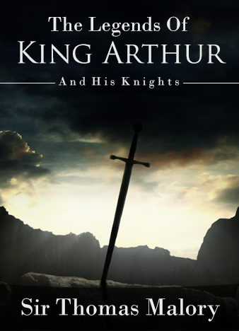 The-Legends-of-King-Arthur-and-His-Knights-by-Knowles-and-Malory