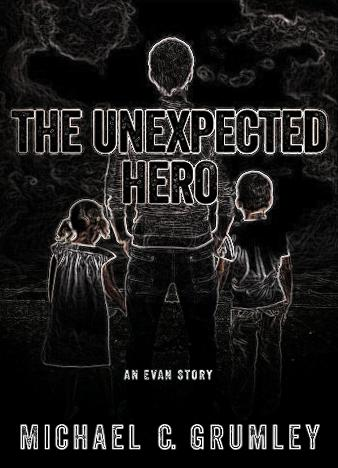 The-Unexpected-Hero-Michael-C.-Grumley