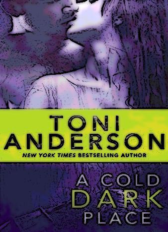 a-cold-dark-place-toni-anderson