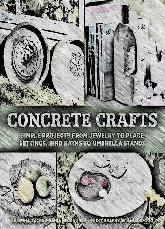 Concrete-Crafts-Simple-Projects-from-Jewelry-to-Place-Settings-Birdbaths-to-Umbrella-Stands