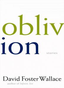Oblivion - Wallace David Foster
