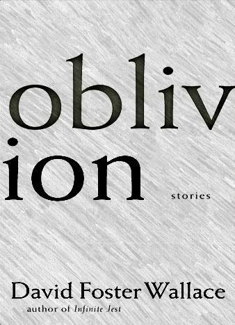Oblivion-Wallace-David-Foster