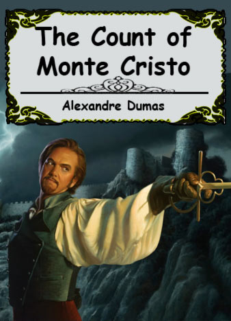the revenge of edmond dantes in the count of monte cristo by alexandre dumas The count of monte cristo is an adventure story that takes place during the  historical  this piece tells the tale of a man who seeks revenge after his escape  from  him of a bonapartist plot discovery, including the arrest of edmond dantes.