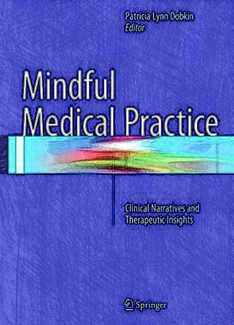 Mindful-Medical-Practice-Clinical-Narratives-and-Therapeutic-Insights