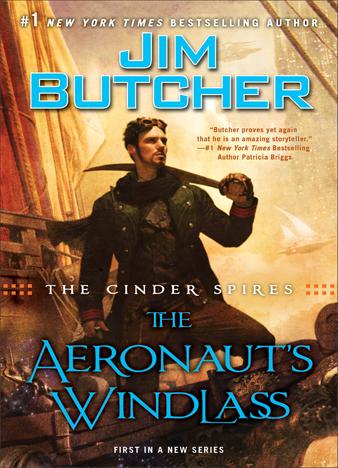 The Cinder Spires the Aeronaut's Windlass