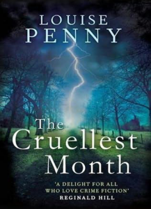 The Cruelest Month A Chief Inspector Gamache Novel
