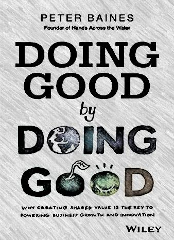 Doing-Good-By-Doing-Good-Why-Creating-Shared-Value-is-the-Key-to-Powering-Business-Growth-and-Innovation