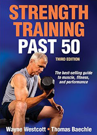 Strength Training Past 50 - 3rd Edition