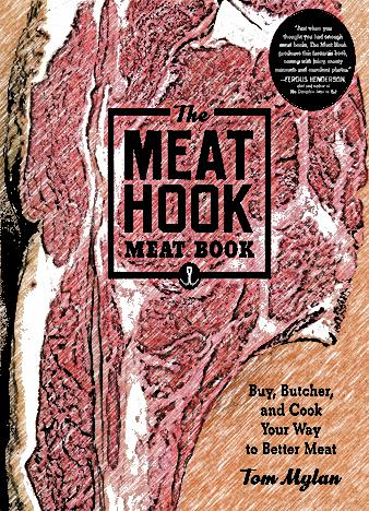 The-Meat-Hook-Meat-Book-Buy-Butcher-and-Cook-Your-Way-to-Better-Meat