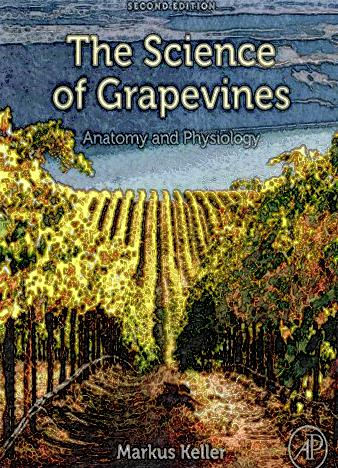 The-Science-of-Grapevines-Second-Edition-Anatomy-and-Physiology-2nd-Edition