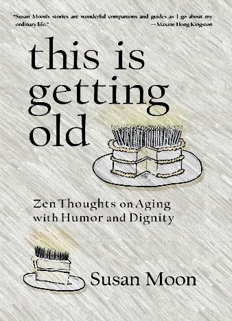 This-Is-Getting-Old-Zen-Thoughts-on-Aging-with-Humor-and-Dignity