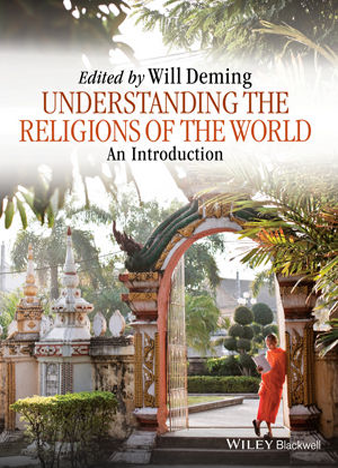 Understanding the Religions of the World An Introduction 1st Edition