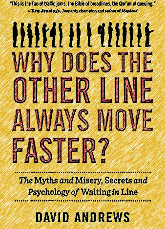 Why-Does-the-Other-Line-Always-Move-Faster-The-Myths-and-Misery-Secrets-and-Psychology-of-Waiting-in-Line