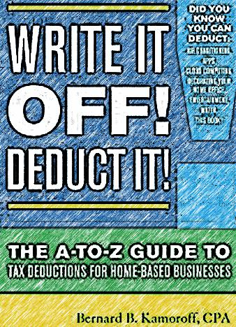 Write-It-Off-Deduct-It-The-A-to-Z-Guide-to-Tax-Deductions-for-Home-Based-Businesses